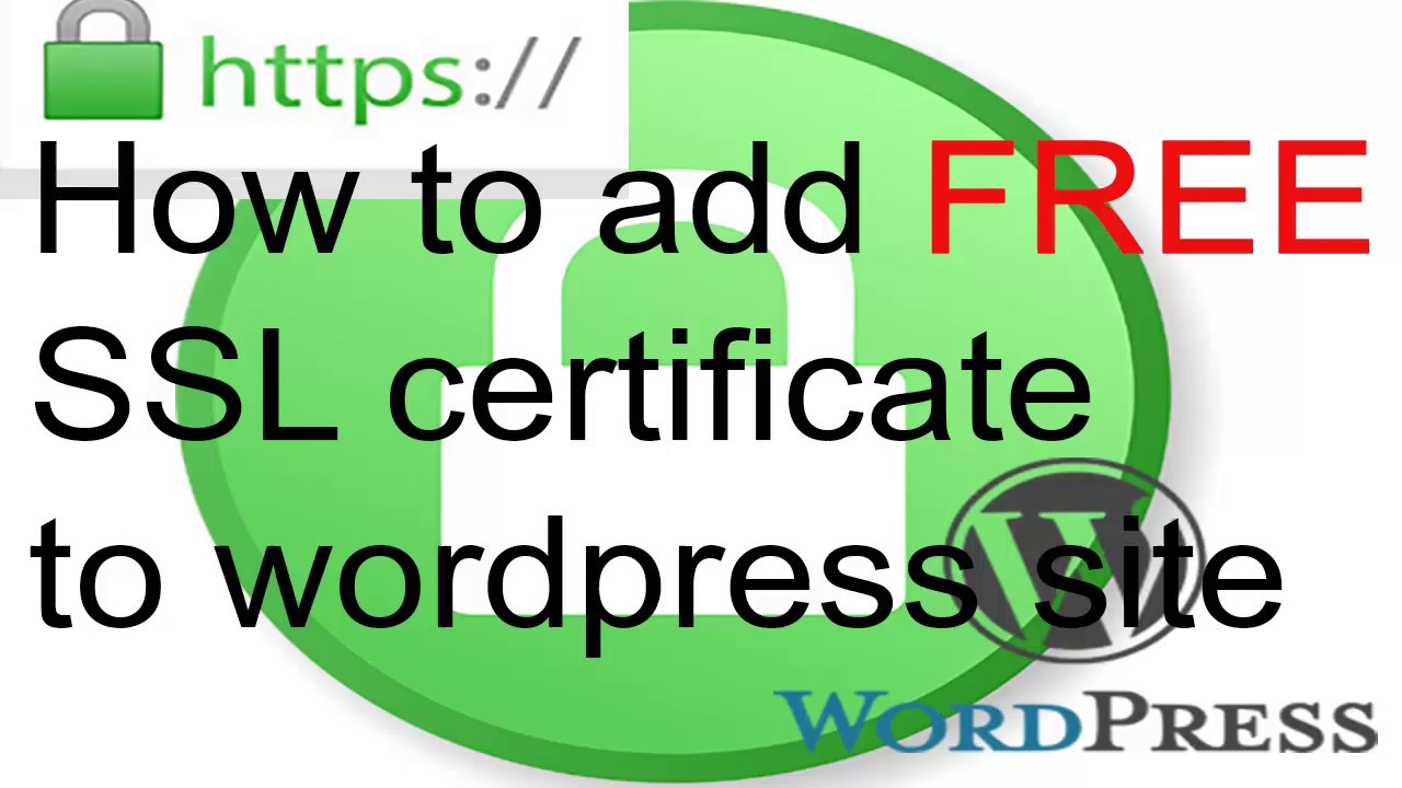 How to add ssl for wordpress youtube how to add ssl for wordpress xflitez Images