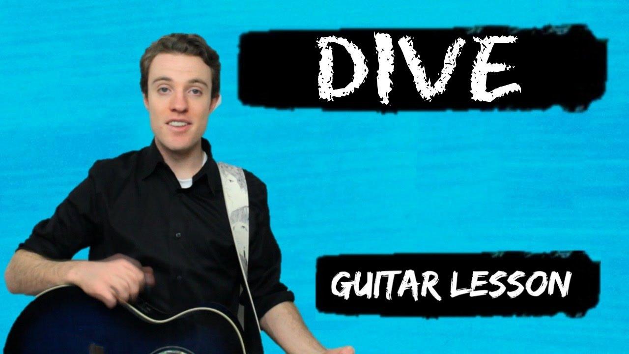 Ed sheeran dive guitar chords and lyrics for beginners youtube - Dive ed sheeran ...