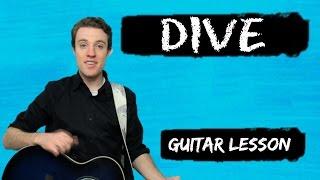 Video Ed Sheeran - Dive | Guitar Chords and Lyrics for Beginners download MP3, 3GP, MP4, WEBM, AVI, FLV Januari 2018