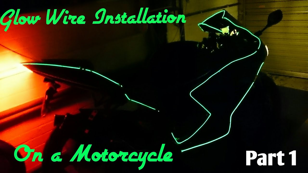 How to Fit Glow Wire on a Motorcycle Part 1 - YouTube