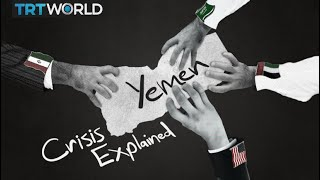 Yemen's complicated war explained