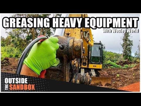 How To Grease Heavy Equipment // #OutsideTheSandbox | Wesley World