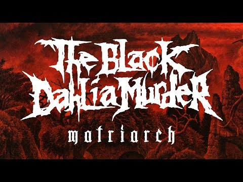 "The Black Dahlia Murder ""Matriarch"" (OFFICIAL)"