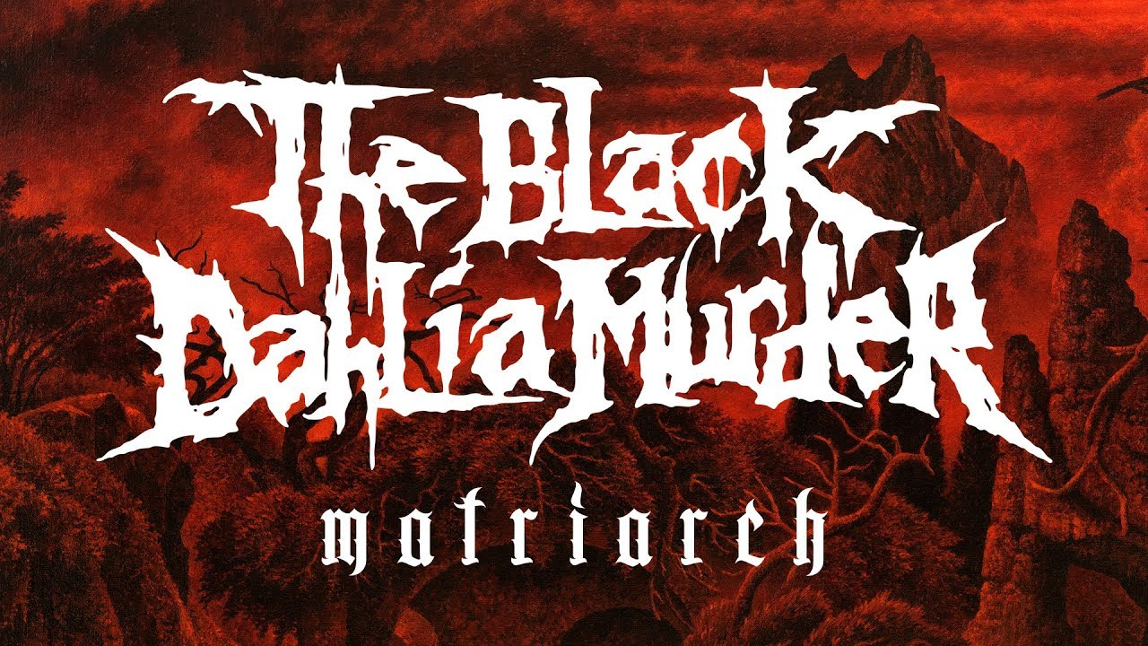 How To Write A Good Official Letter%0A The Black Dahlia Murder   Matriarch    OFFICIAL