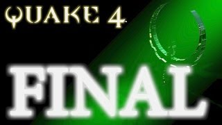 Quake 4 Walktrough Full HD (XBOX 360) #18 FINAL