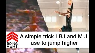 One simple jumping trick you can learn from MJ and LBJ