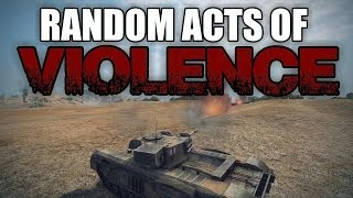 World of Tanks - Random Acts of Violence 7