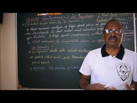 Definition of 'Gas Dynamics' - M1.01 - Gas Dynamics & Jet Propulsion in Tamil