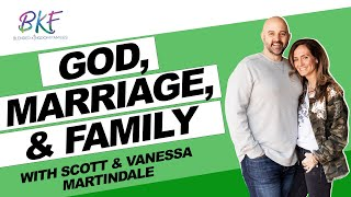 God, Marriage, & Family in Blended Families | Scott & Vanessa Martindale | Blended Kingdom Families