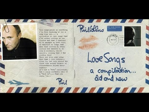 Phil Collins - Love Songs HD Album