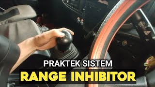Praktek Sistem RANGE INHIBITOR (HINO 500 FM 260JD)