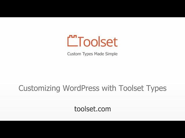 Toolset Types Intro