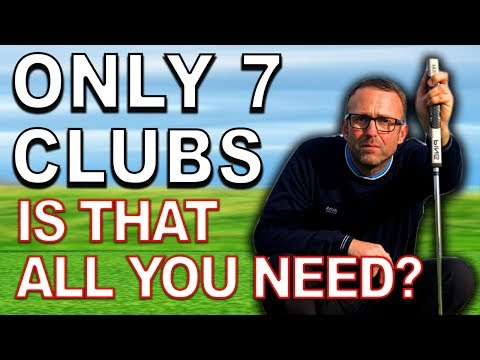 DO YOU NEED 14 GOLF CLUBS TO PLAY GOLF ?  7 Clubs Challenge