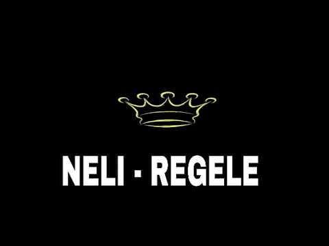 NELI - Regele (Lyrics)