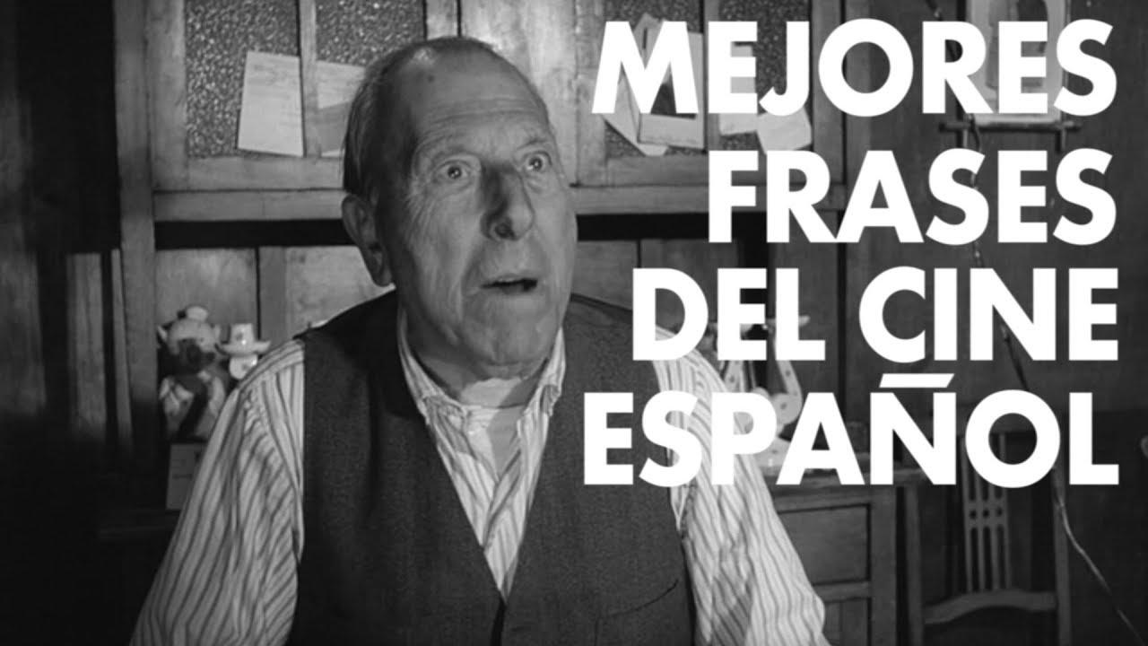 Las Mejores Frases Del Cine Español