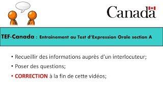 TEF CANADA : Préparation 1 au Test de d'Expression Orale section A