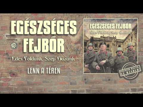 Egészséges Fejbőr - Lenn A Téren (hivatalos Szöveges Video / Official Lyrics Video)