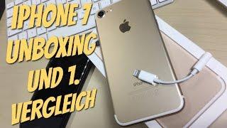 iPhone 7 UNBOXING und erster Vergleich zum iPhone 6   DEUTSCH