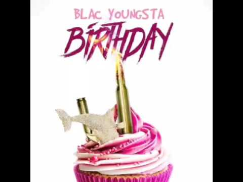Blac youngsta - Birthday (Clean)