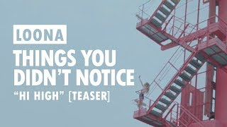 """Things You Didn't Notice in the LOONA """"Hi High"""" Teaser"""