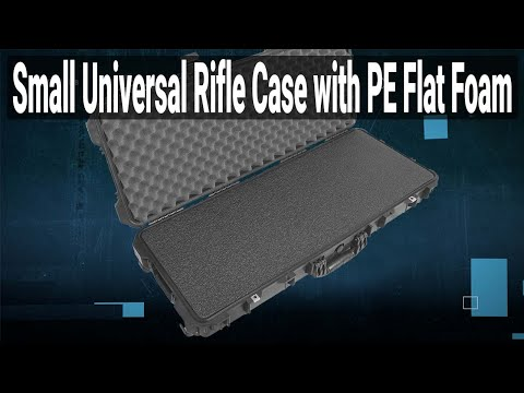 Small Universal Rifle Case (Gen 2) with PE FLAT Foam - Video