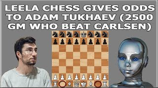 Leela Chess takes a match challenge from GM Adam Tukhaev WITH MATERIAL ODDS