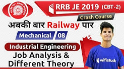 10:00 PM - RRB JE 2019 (CBT-2) | Industrial Engg. by Neeraj Sir | Job Analysis & Different Theory