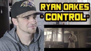 Baixar Ryan Oakes - Control REACTION!!!