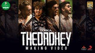 7UP Madras Gig - Thedadhey Making  | Oorka
