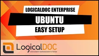 LogicalDOC Enterprise - Ubuntu easy setup