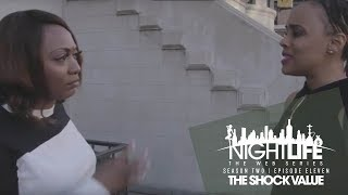 "Nightlife Web Series | Season 2 | Episode 11 ""The Shock Value"""