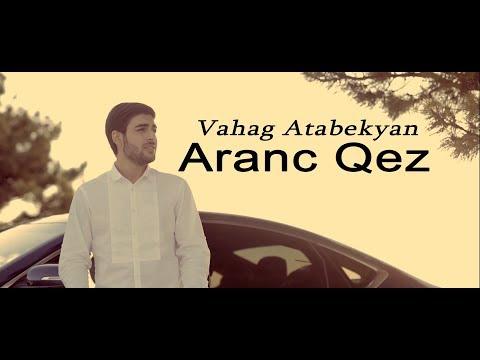Vahag Atabekyan - Aranc Qez (2019)