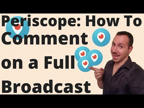 How To Leave a Comment on a Full Periscope Live Broadcast