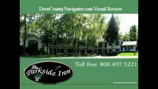 Door County Lodging - Parkside Inn - Review