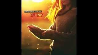 Flunk : Love & Halogen