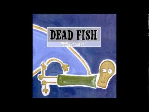 Dead Fish - Afasia (2001) [FULL ALBUM]