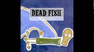 Dead Fish - Afasia (2001) [FULL ALBUM]