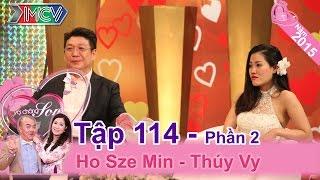 Cặp vợ chồng với tình yêu xuyên biên giới đáng ngưỡng mộ   Ho Sze Ming - Thúy Vy   VCS 114