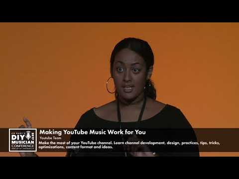 Making YouTube Music Work for You - CD Baby DIY Musician Conference 17