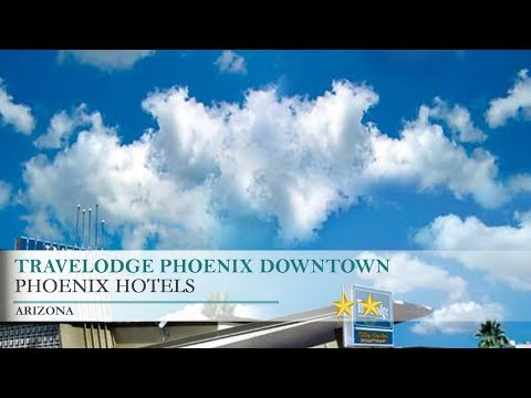 Travelodge Phoenix Downtown Hotel - Phoenix,Arizona