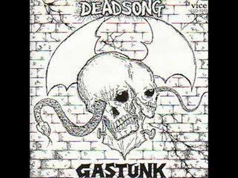 Gastunk Dead Song