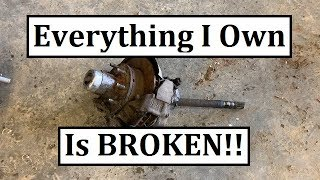 #301 - If I Was Just A Little Smarter... I'd QUIT!!! (Everything I own is BROKEN...)