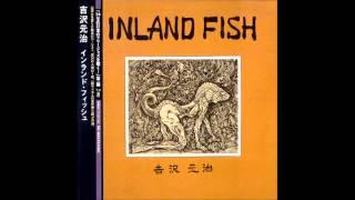 吉沢元治* (Yoshizawa Motoharu) -- Inland Fish (1974)