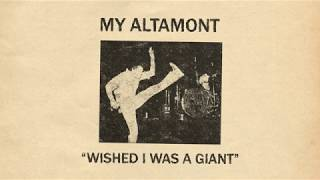 """My Altamont  - """"Wished I Was a Giant""""  --  Guided By Voices Cover (Official Lyric Video)"""
