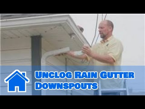 Gutter Maintenance How To Unclog Rain Gutter Downspouts