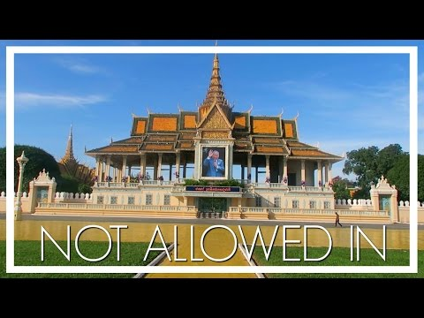 NOT ALLOWED IN THE ROYAL PALACE AND SILVER PAGODA
