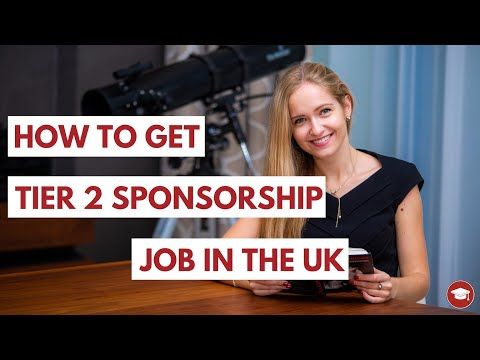 How To Get Tier 2 Sponsorship Jobs In The UK (7 Steps For International Students!)