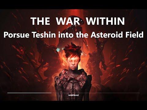 Warframe: The War Within 3/3 : Pursue Teshin into the Asteroid Field