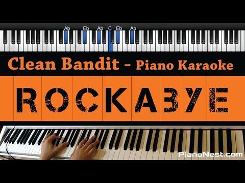 Clean Bandit - Rockabye ft. Sean Paul & Anne-Marie - Piano Karaoke / Sing Along / Cover with Lyrics