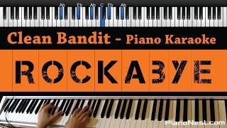 Clean Bandit - Rockabye ft. Sean Paul & Anne-Marie - Piano Karaoke / Sing Along / Cover with Lyrics